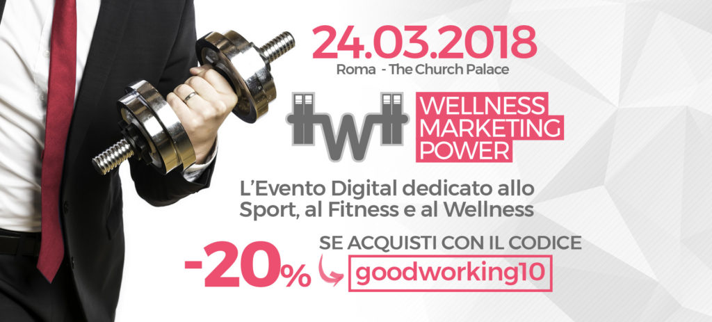 Evento Wellness Marketing Power Roma