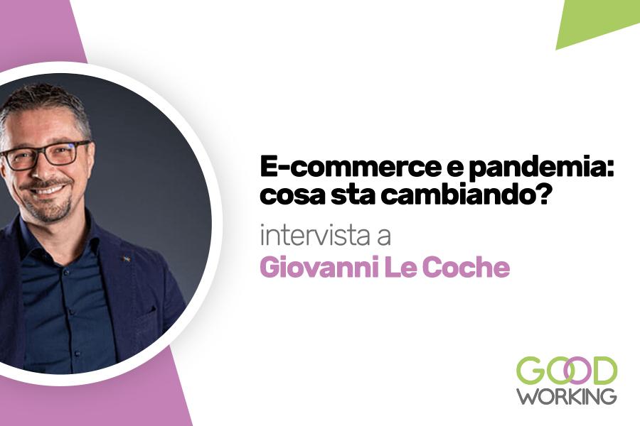 Il Covid-19 fa volare l'e-commerce: ne parliamo con Giovanni Le Coche